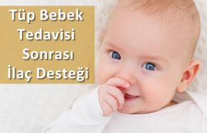 Tüp Bebek Tedavisi Sonrası İlaç Desteği